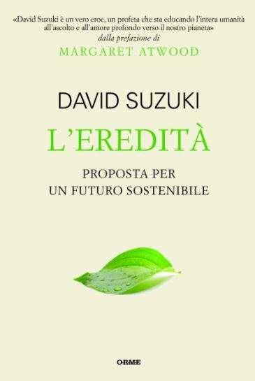 L'eredità di David Suzuki