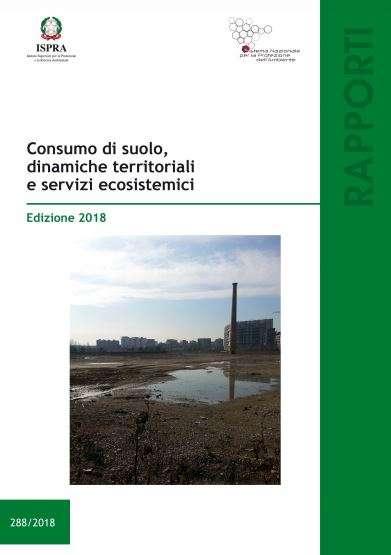 Copertina Rapporto Ispra 2018 sul consumo di suolo